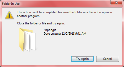 The action can't be completed because the folder or a file in it is open in another program. Close the folder or file and try again.